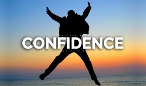 Improve Confidence - Keys to becoming more confident in 2020