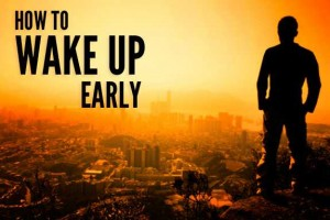 Make Yourself Wake up Early –  Make This 2020 Productive